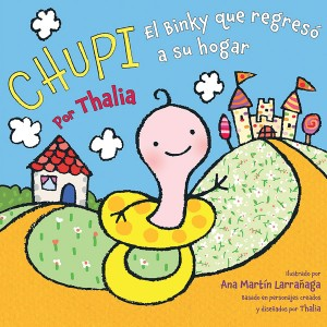 <i>Chupie—The Binky That Returned Home</i> is a new bedtime story by artist Thalía.