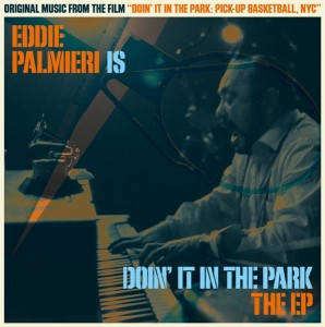 The <i>Doin' It in the Park</i> soundtrack was written by Grammy Award-winning Eddie Palmieri.