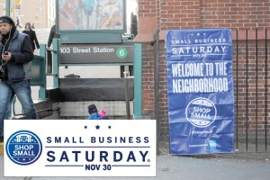 Small Business Saturday was celebrated in East Harlem.