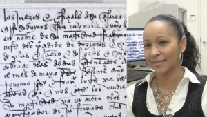 """I had to start with the baby steps,"" explained Dr. Lissette Acosta Corniel, of deciphering historical Spanish language texts."
