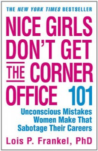 Nice Girls Dont Get the Corner Office Cover(web)